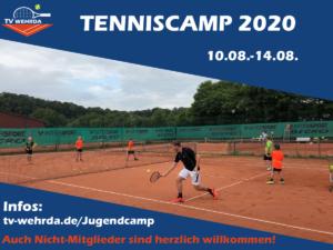 Tenniscamp 2020 findet vom 10.08 -14.08. statt!